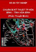 Đồ án chuẩn bị kỹ thuật Tp Hòa Binh - tỉnh Hòa Bình (Phần Thuyết Minh)