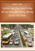 Đồ án Nghiên cứu Quy hoạch tổng thể an toàn giao thông đường bộ tại Việt Nam