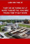 Luận văn Thiết kế hệ thống xử lý nước thải đô thị Khu Bắc trung tâm TP Quy Nhơn