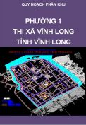 Quy hoạch chi tiết xây dựng Phường 1 – TX Vĩnh Long – Tỉnh Vĩnh Long