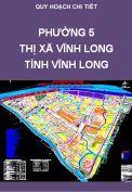 Quy hoạch chi tiết xây dựng Phường 5 – TX Vĩnh Long – Tỉnh Vĩnh Long