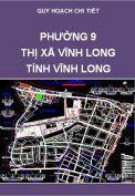 Quy hoạch chi tiết xây dựng Phường 9 – TX Vĩnh Long – Tỉnh Vĩnh Long