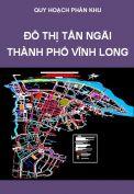 Quy hoạch phân khu đô thị Tân Ngãi – Thành phố Vĩnh Long