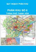 Quy hoạch phân khu số 6 – thành phố Thanh Hóa