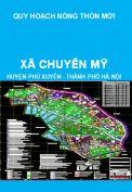 Quy hoạch xây dựng nông thôn mới xã Chuyên Mỹ, huyện Phú Xuyên đến năm 2020, định hướng đến năm 2030