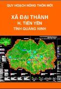 Quy hoạch xây dựng nông thôn mới xã Đại Thành-H.Tiên Yên-T. Quảng Ninh