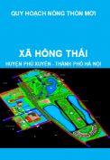 Quy hoạch xây dựng nông thôn mới xã Hồng Thái, huyện Phú Xuyên giai đoạn 2011-2020, định hướng đến năm 2030