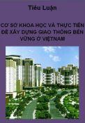 Tiểu luận Cơ sở khoa học và thực tiễn để xây dựng giao thông bền vững ở Việt Nam