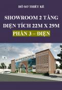 Hồ sơ thiết kế Showroom 2 tầng, diện tích 22m x 29m – Phần 3: Điện