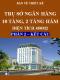 Bản vẽ thiết kế Trụ sở ngân hàng 10 tầng và tầng áp mái, 2 tầng hầm, Diện tích 450m2 - Phần 2: Kết cấu