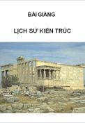 Bài giảng Lịch Sử Kiến trúc