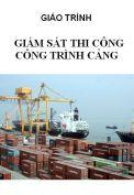Giáo trình giám sát thi công công trình cảng