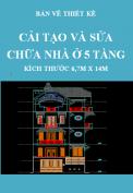 Bản vẽ thiết kế Công trình cải tạo và sửa chữa nhà ở 5 tầng – Kích thước 6,7m x 14m