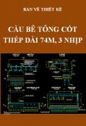 Bản vẽ thiết kế kỹ thuật cầu BTCT dài 74M, 3 nhịp, bề rộng 10M, dầm ngang cấu tạo chữ L