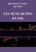 Biện pháp thi công tuyến đường ở Hà Nội
