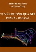 Thiết kế hạ tầng đường đô thị - Tuyến đường qua núi – Phần 3:Hào cáp