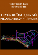Thiết kế hạ tầng đường đô thị - Tuyến đường qua núi – Phần 5: Thoát nước mưa