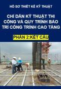 Chỉ dẫn kỹ thuật thi công và bảo trì phần kết cấu công trình cao tầng