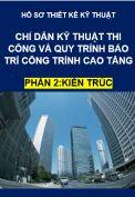 Chỉ dẫn kỹ thuật thi công và bảo trì phần kiến trúc công trình cao tầng
