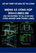 Chi tiết cấu tạo miệng xả cống hộp BxH=2.0x2.0 ( dự án Đường từ Quốc lộ 32 đi khu công nghiệp Nam Thăng Long)