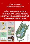 Điều chỉnh quy hoạch chi tiết xây dựng khu du lịch văn hóa quan họ Cổ Mễ- Phường Vũ Minh- TP Bắc Ninh