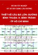 Đồ án tốt nghiệp kỹ sư xây dựng cầu đường – Thiết kế cầu  Bá Lớn  - đường Bình Thuận – huyện Bình Chánh – TP Hồ Chí Minh