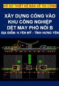 Hồ sơ thiết kế bản vẽ thi công : Cổng vào khu công nghiệp dệt may Phố Nối B- huyện Yên Mỹ -tỉnh Hưng Yên