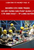 Nghiên cứu hiện trạng và xây dựng các giải pháp quản lý chất thải sinh hoạt thành phố Long Xuyên