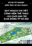Quy hoạch chi tiết khu công viên thể thao vui chơi giải trí Hà Đông- Hà Nội