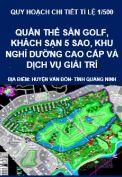 Quy hoạch chi tiết tỷ lệ 1/500 quần thể sân golf, khách sạn năm sao, khu nghỉ dưỡng cao cấp và dịch vụ giải trí