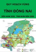Quy hoạch vùng tỉnh Đồng Nai đến năm 2020, tầm nhìn đến năm 2050