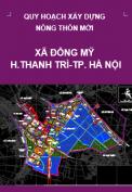 Quy hoạch xây dựng nông thôn mới xã Đông Mỹ đến năm 2020 trên cơ sở điều chỉnh cục bộ quy hoạch xây dựng điểm dân cư nông thôn xã Đông Mỹ , huyện Thanh Trì, Thành phố Hà Nội