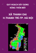 Quy hoạch xây dựng nông thôn mới xã Thanh Oai đến năm 2020 trên cơ sở điều chỉnh cục bộ quy hoạch xây dựng điểm dân cư nông thôn xã Thanh Oai , huyện Thanh Trì, Thành phố Hà Nội