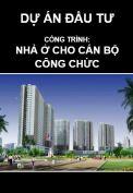 Thuyết minh Dự án đầu tư xây dựng nhà ở cho cán bộ công chức