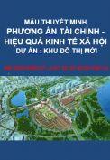 Thuyết minh phương án tài chính và hiệu quả kinh tế xã hội của dự án khu đô thị mới