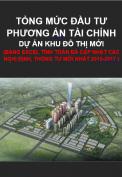 Tổng mức đầu tư và phương án tài chính dự án đầu tư xây dựng khu đô thị mới