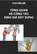Tổng quan về công tác định giá xây dựng