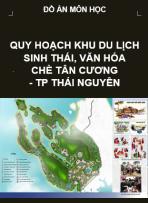 Quy hoạch khu du lịch, văn hóa chè Tân Cương- Tp Thái Nguyên