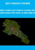 Điều chỉnh quy hoạch chung xây dựng thành phố Sơn La đến năm 2045.