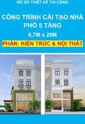 Hồ sơ thiết kế thi công – Công trình cải tạo nhà phố 5 tầng, Diện tích: 6,7m x 20,0m - Phần Kiến Trúc & Nội Thất