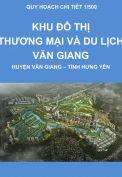 Quy hoạch chi tiết, tỷ lệ 1/500 Khu đô thị thương mại và du lịch Văn Giang, huyện Văn Giang, tỉnh Hưng Yên (ECOPARK)