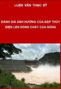 Đánh giá ảnh hưởng của các đập thủy điện lên dòng chảy của sông Srêpốk – Tỉnh Đắk Lắk
