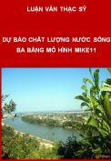 Đánh giá hiện trạng và dự báo chất lượng nước sông Ba, Gia Lai theo các kịch bản phát triển kinh tế xã hội đến năm 2020
