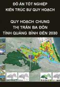 Đồ án tốt nghiệp kiến trúc sư quy hoạch – Quy hoạch chung thị xã Ba Đồn – huyện Quảng Trạch- Tỉnh Quảng Bình