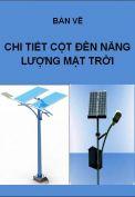 Hồ sơ mẫu bản vẽ thiết kế chi tiết cột đèn năng lượng mặt trời