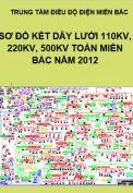 Sơ đồ kết dây lưới điện hiện trạng 110Kv, 220Kv, 500Kv toàn miền Bắc năm 2012