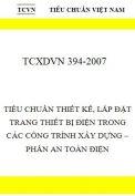 TCXDVN 394:2007- Tiêu chuẩn thiết kế, lắp đặt trang thiết bị điện- Phần an toàn điện