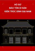 Hồ sơ bảo tồn di sản kiến trúc Đình Đại Nam