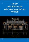 Hồ sơ bảo tồn di sản kiến trúc nhà thợ họ Nguyễn