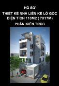 Hồ sơ thiết kế nhà liên kế lô góc diện tích 110m2 (7x17m) - Phần 1: Kiến trúc